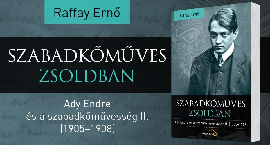Raffay Ernő: Szabadkőműves zsoldban