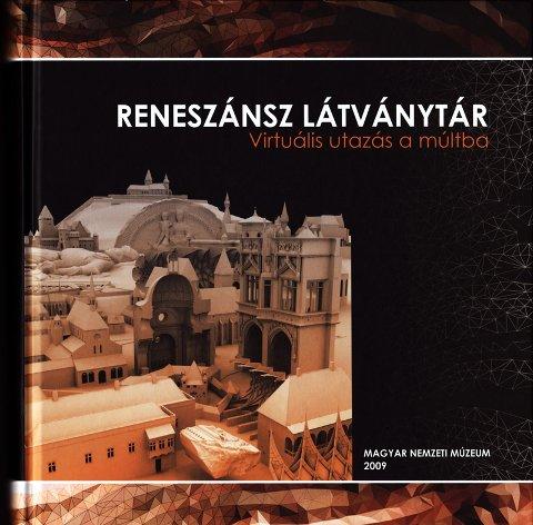 Reneszánsz látványtár