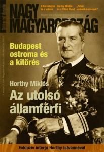 Az utolsó államférfi – Horthy Miklós