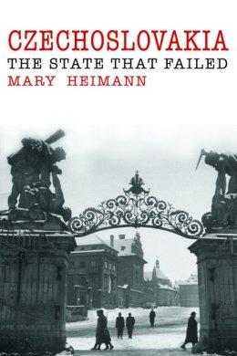 Mary Heimann: Csehszlovákia - Az állam, amely elbukott
