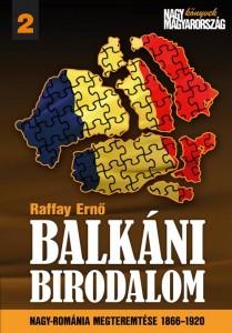 Raffay Ernő: Balkáni birodalom
