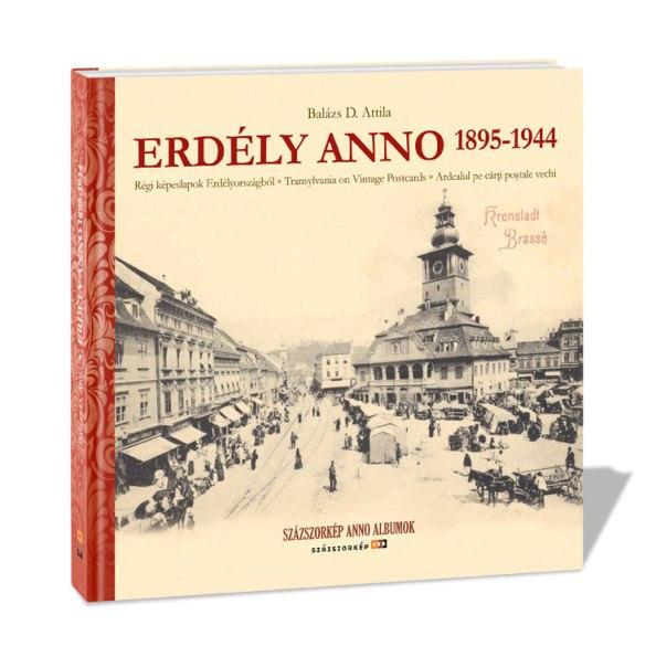 Erdély Anno 1895–1944