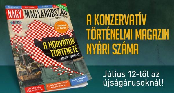 A horvátok története – Nagy Magyarország 2013/2